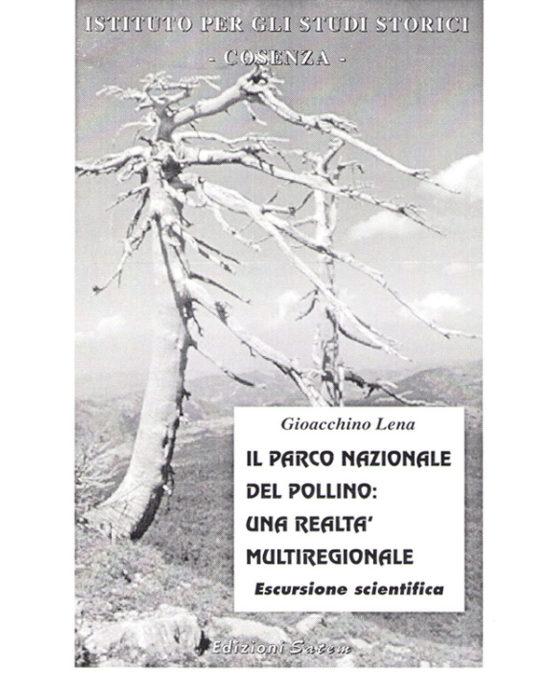 Il Parco Nazionale del Pollino: Una Realtà….