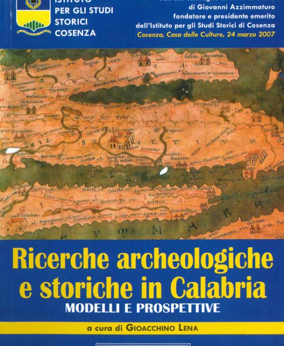 Ricerche Archeologiche e Storiche in Calabria