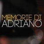 Memorie di Adriano – Lettura brani tratti dall'omonimo libro