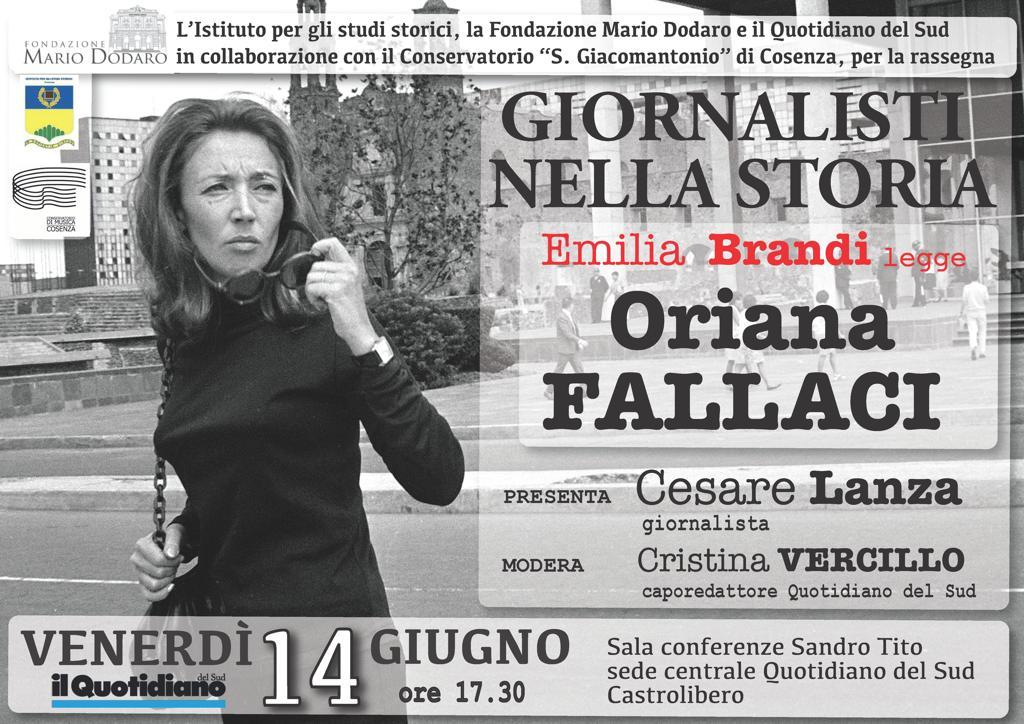 GIORNALISTI NELLA STORIA – Emilia Brandi legge ORIANA FALLACI – Presenta Cesare Lanza – Modera Cristina Vercillo